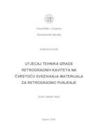 prikaz prve stranice dokumenta Utjecaj tehnika izrade retrogradnih kaviteta na čvrstoću svezivanja materijala za retrogradno punjenje